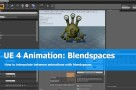 UE 4 tutorial: Blendspaces for animations