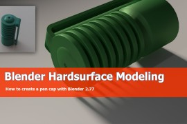 Blender hardsurface tutorial: Pencil cap