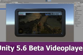Unity 5.6. Beta Videoplayer tutorial